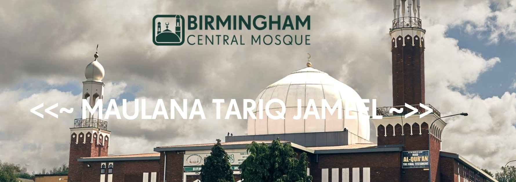 Molana Tariq Jamil - Birmingham